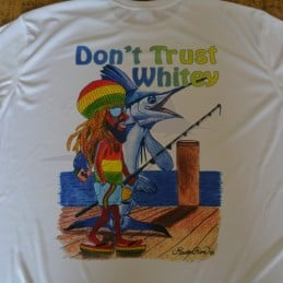 T-Shirt PecheXtreme Don't Trust Whitey